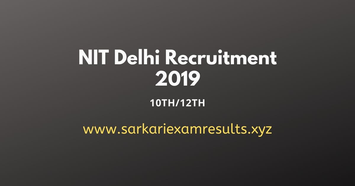 National Institute of Technology Delhi NIT Delhi Recruitment 2019