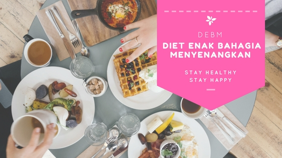 DEBM: Diet Enak, Bahagia, Dan Menyenangkan Book by Robert Hendrik Liembono