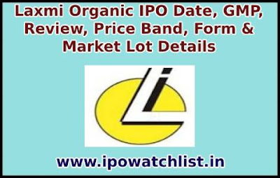 Laxmi Organic IPO Detail