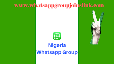Join Nigeria Whatsapp Group Links List 2019 | Nigeria Whatsapp Group Joins Link 2019