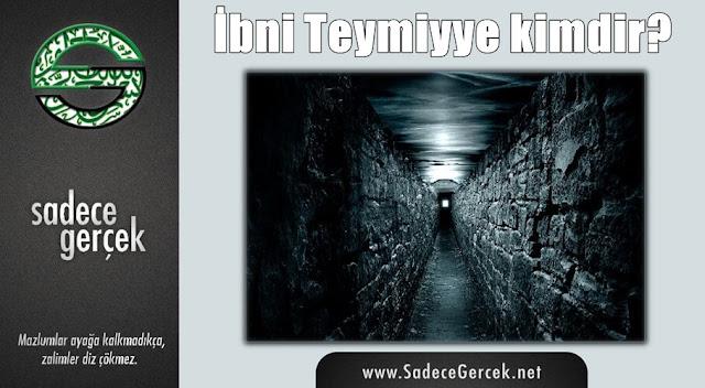 İbn-i Teymiyye kimdir?