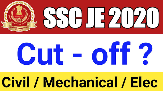 ssc je cut off ssc je cut off 2021 ssc je 2020 cut off ssc je analysis ssc je paper analysis