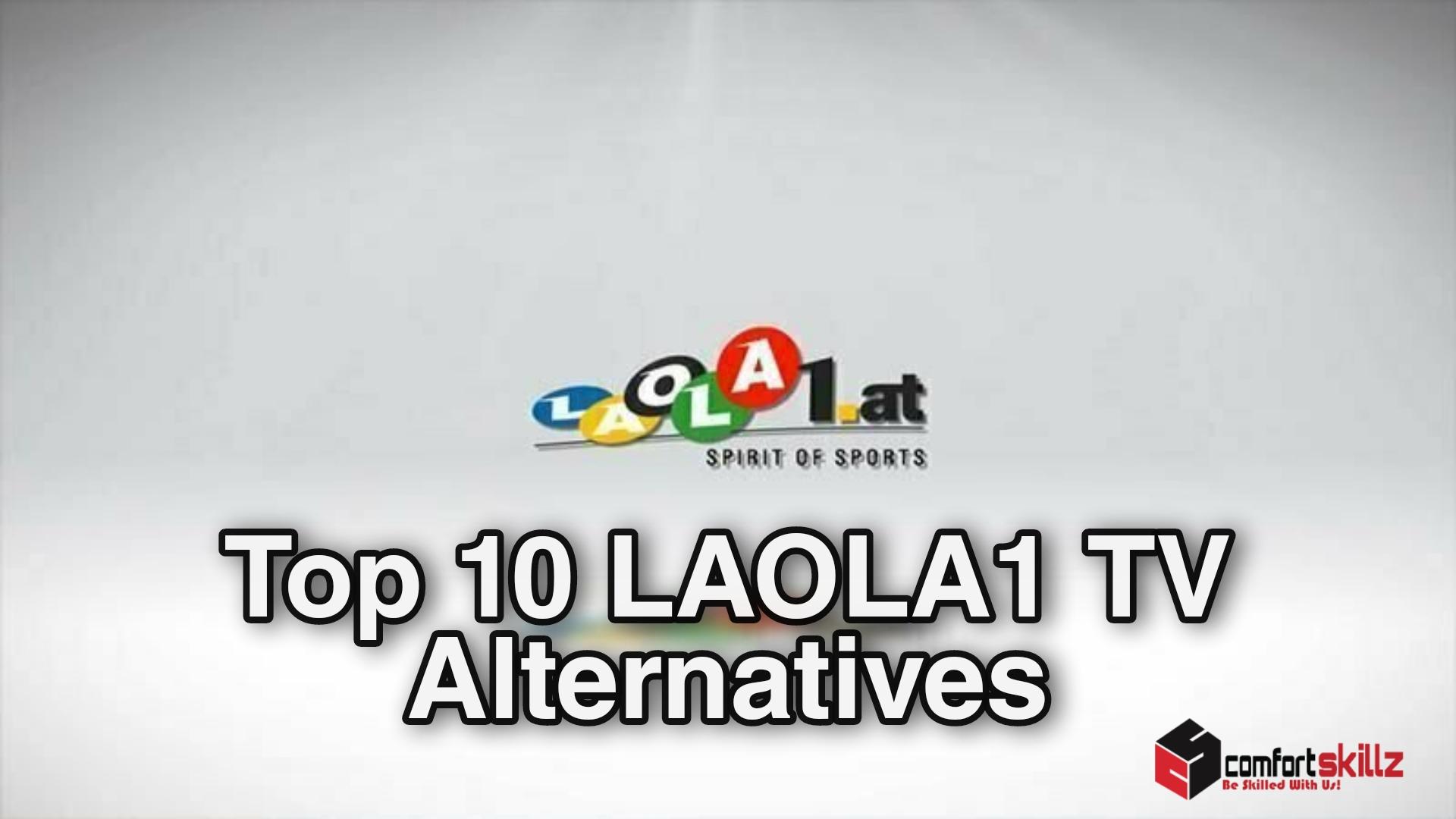 BEST LAOLA1 ALTERNATIVES
