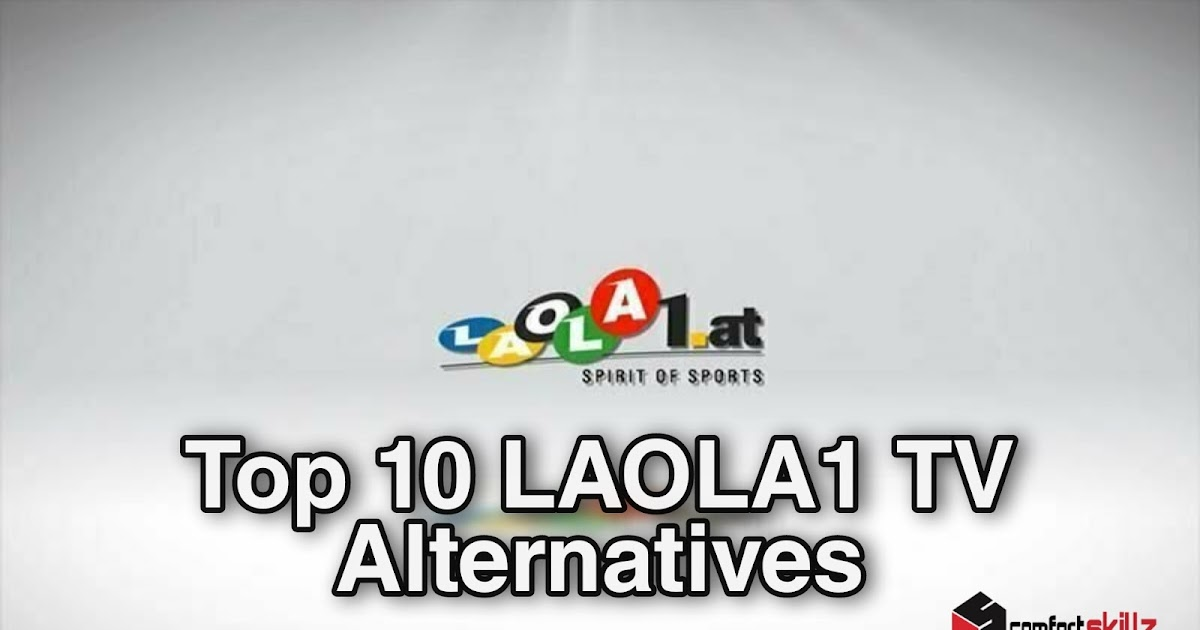 11 Best Laola1 Alternatives To Watch Free Live Sports Events Online