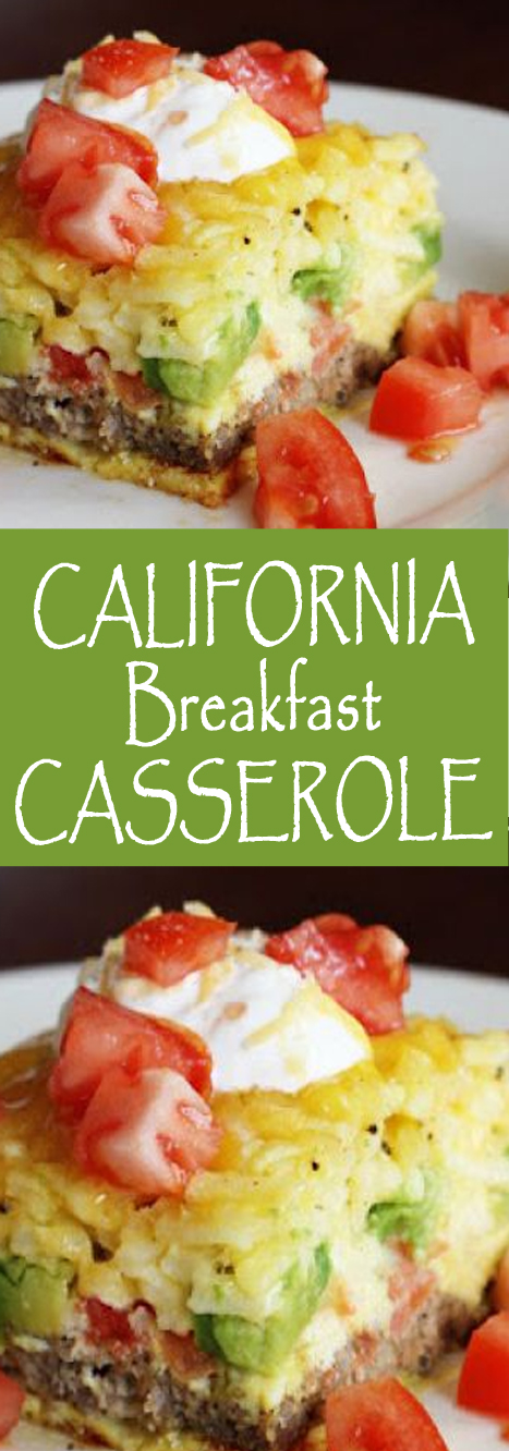 Recipe California Breakfast Casserole #casserole