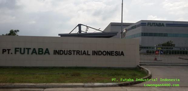 Lowongan Kerja PT. Futaba Industrial Indonesia Terbaru