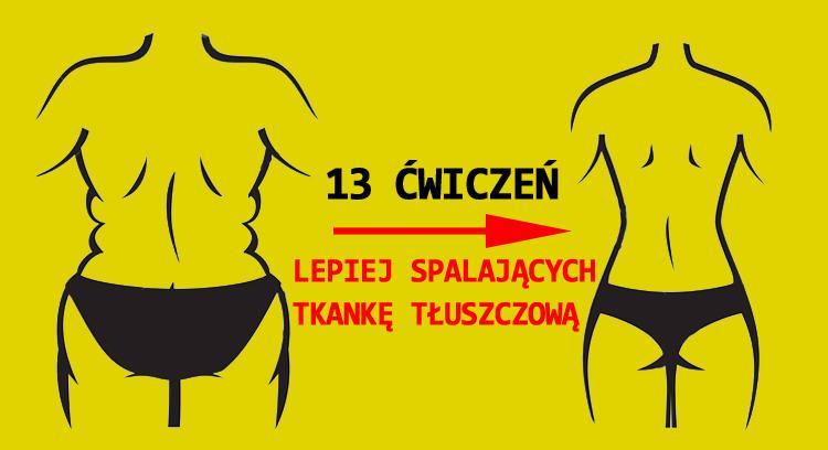 13 ćwiczeń lepiej, spalających tkankę tłuszczową niż burpees!