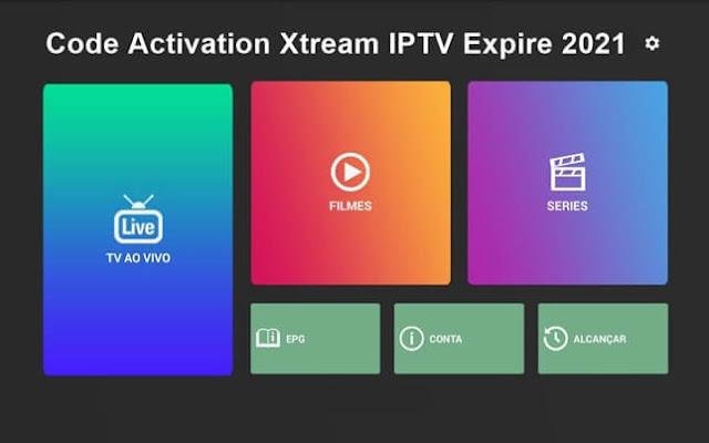 Code Activation Xtream IPTV Expire 2021