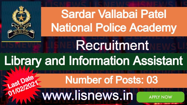 Library and Information Assistant at Sardar Vallabai Patel National Police Academy