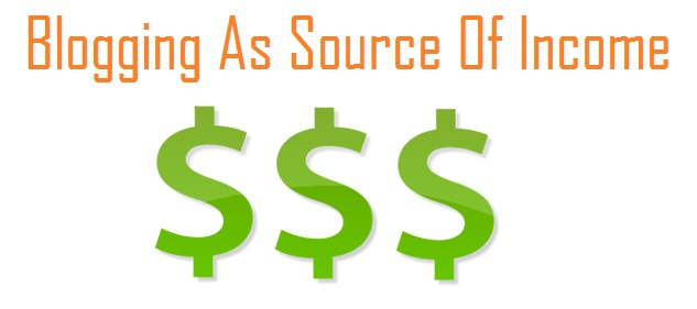 Blogging As Source Of Income