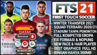 Download FTS 21 Final Update Winter Transfers 2021 & Full Liga Eropa Best Graphics HD
