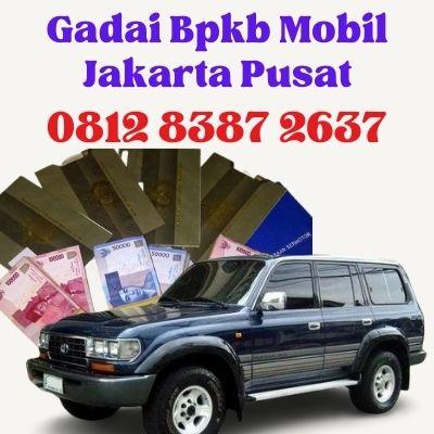 Gadai Bpkb Mobil Jakarta Pusat