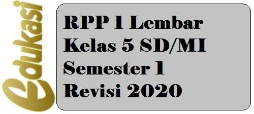 RPP 1 Lembar Kelas 5 SD/MI Semester 1 Revisi 2020