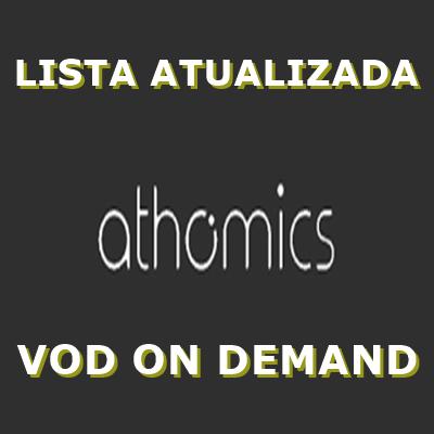 ATHOMICS LISTA ON DEMAND DE FILMES ATUALIZADA NO SERVIDOR CONFIRAM - 03/09/2021