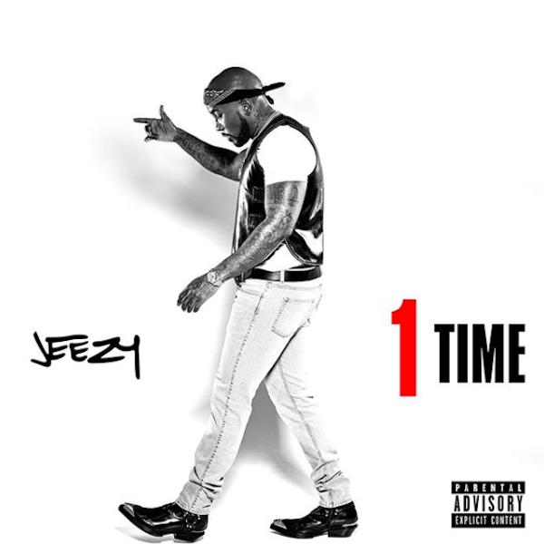 jeezy 1 time