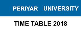 Periyar University examination date sheet june 2018 Periyar University exam Schedule download PU UG PG Semester Exam Schedule 2017 – 2018 1st 2nd 3rd sem