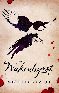 Wakenhyrst by Michelle Paver book cover