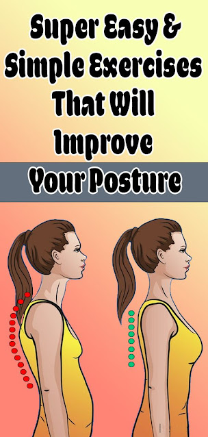 Super Easy And Simple Exercises That Will Improve Your Posture