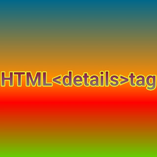 HTML <details> tag