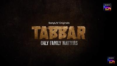 Tabbar (Sonyliv) Web Series Cast&Crew, Release Date, Trailer & How To Watch Online
