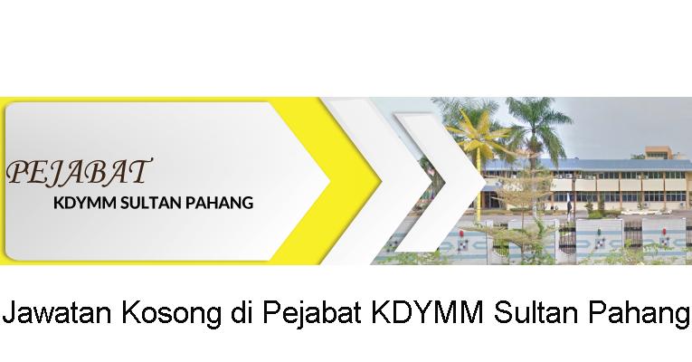 Kekosongan di Pejabat Kebawah Duli yang Maha Mulia Sultan Pahang