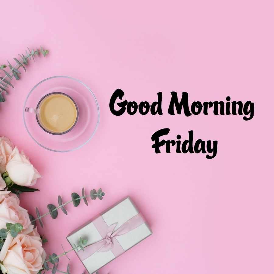 good morning wishes friday