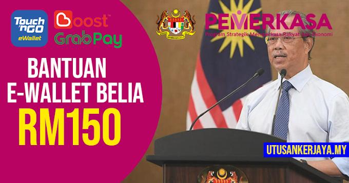 Pemerkasa 2021: Bantuan Kredit eWallet Dinaikkan Kepada RM150