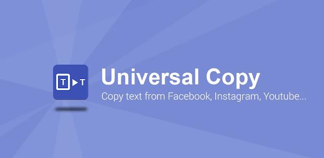 تنزيل Universal Copy 5.2  برنامج نسخ النصوص من تطبيقات الاندرويد