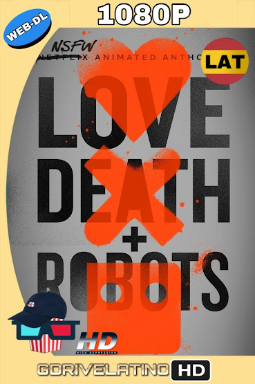 Love, Death + Robots (2019) Temporada 1 WEB-DL Latino-Ingles MKV