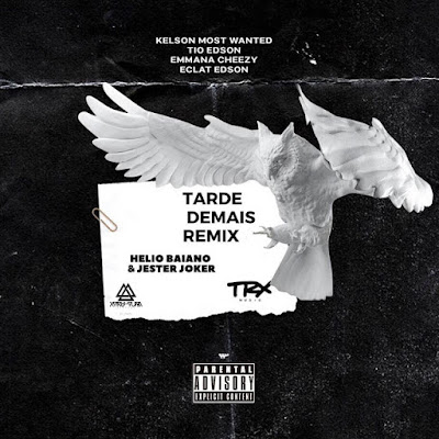 Trx Music - Tarde demais (Dj Hélio Baiano & Jester Joker Remix) 2019