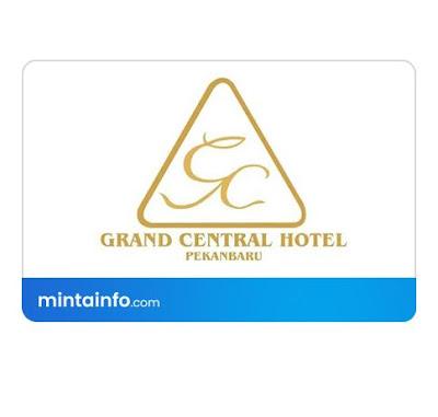 Lowongan Kerja Grand Central Hotel Terbaru Hari Ini, info loker pekanbaru 2021, loker 2021 pekanbaru, loker riau 2021