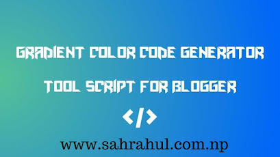 Gradient Colour Code Tool website For Blogger Free