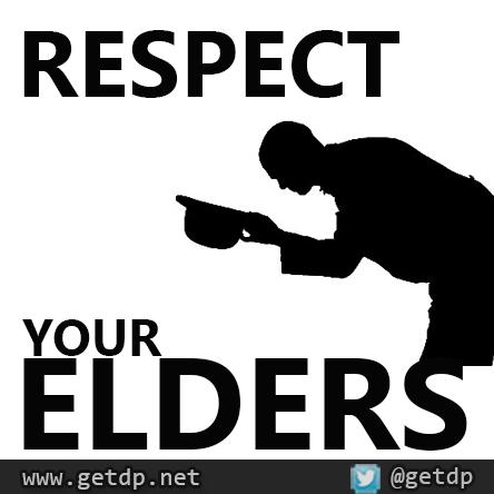 Getdp Respect Your Elders