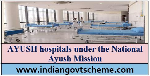 ADDITIONAL AYUSH HOSPITALS