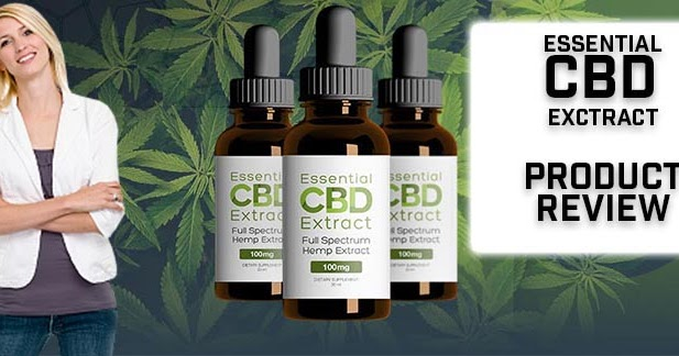 Essential CBD Extract Reviews, With Natural Ingredients, Full Spectrum CBD  Oil, and Price....
