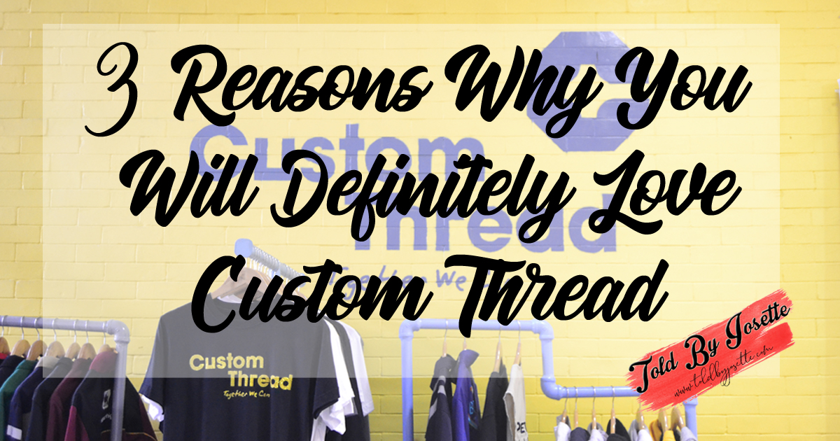 3 Reasons Why You Will Definitely Love Custom Thread