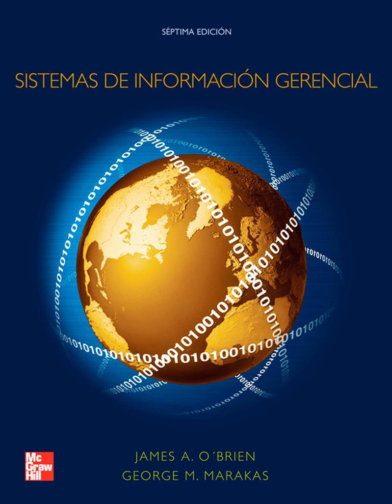 Sistemas de información gerencial, 7ma Edición – James A. O'Brien