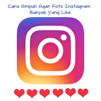 Cara Agar Foto Instagram Banyak Yang Like