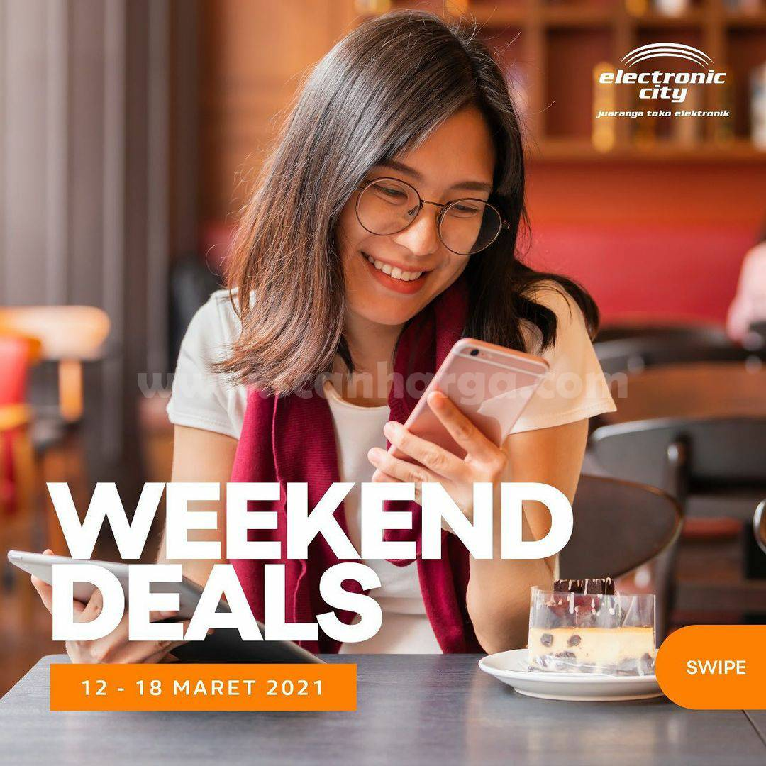 Electronic City Promo Weekend Deals Periode 12 - 18 Maret 2021