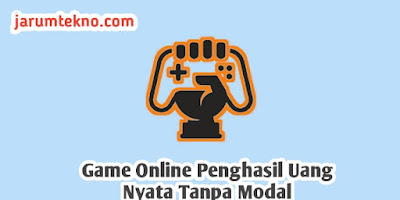 Game Online Penghasil Uang Nyata Tanpa Modal