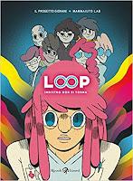 Loop - Indietro (non) si torna - Libri