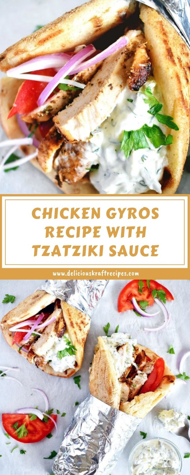 CHICKEN GYROS RECIPE WITH TZATZIKI SAUCE