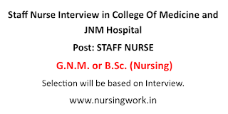 Staff Nurse Interview in College Of Medicine and JNM Hospital