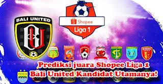 Prediksi Juara Shopee Liga 1