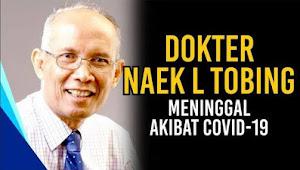 Dokter Naek L Tobing Meninggal Akibat COVID19