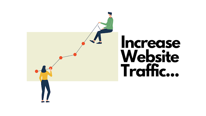 How to Increase Website or Blog Traffic Organically?