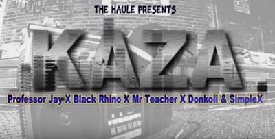 Download Audio | Professor Jay, Black Rhyno x DonKoli x Mr Teacher & Simple X – KAZA