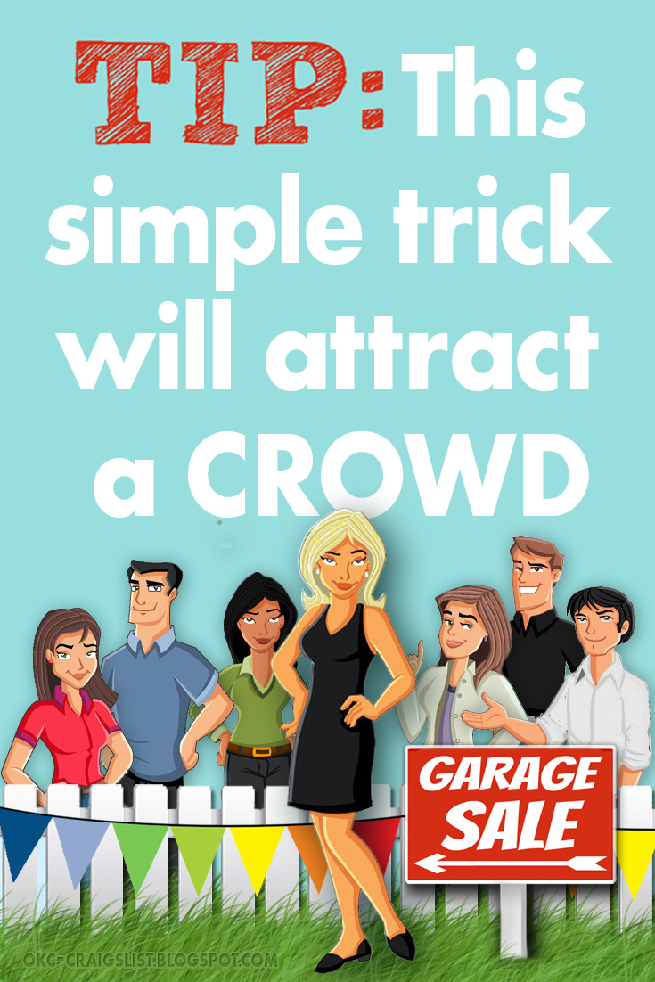 Simple Trick Attracts Crowd - Garage Sale Tips & Tricks