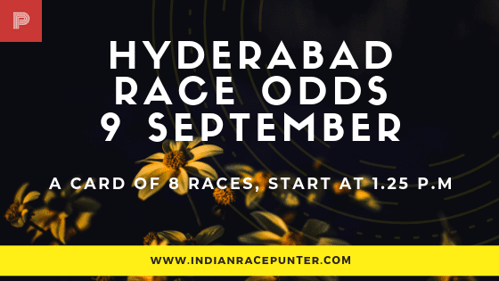 Hyderabad Race Odds 9 September