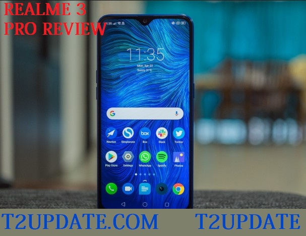Realme 3 Pro Review T2UPDATE